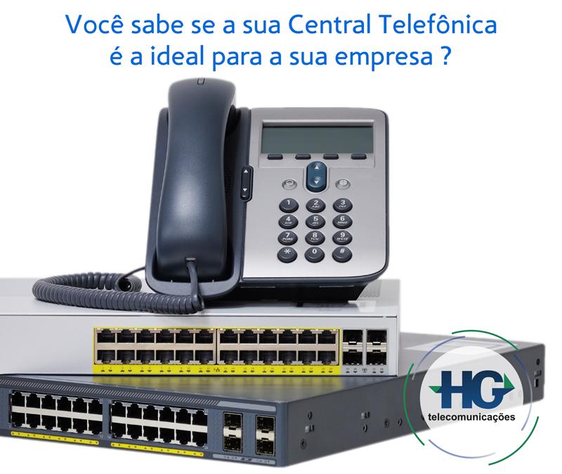 Você sabe se a sua central telefônica é ideal para a sua empresa?