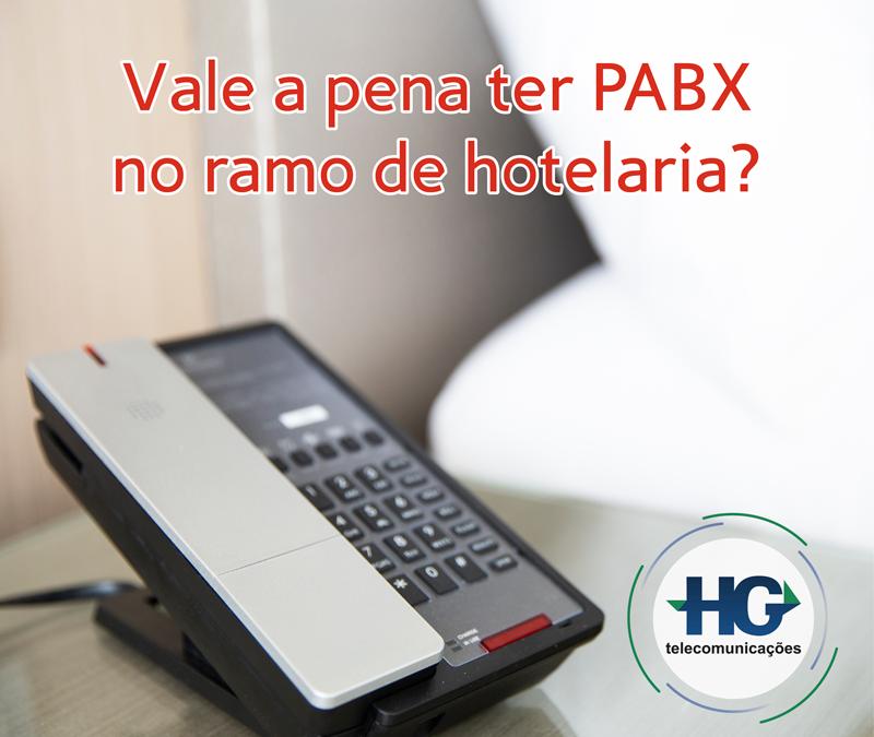 Vale a pena ter PABX no ramo de hotelaria?