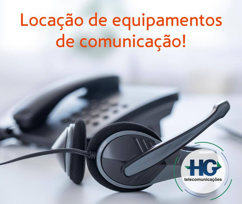 Locação de equipamentos de comunicação!