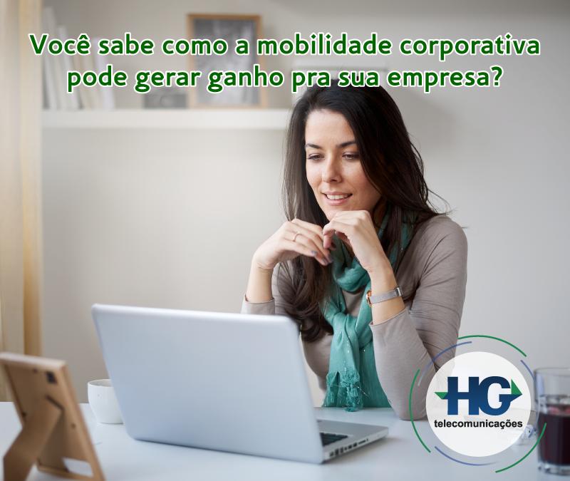 Você sabe como a mobilidade corporativa pode gerar ganho pra sua empresa?