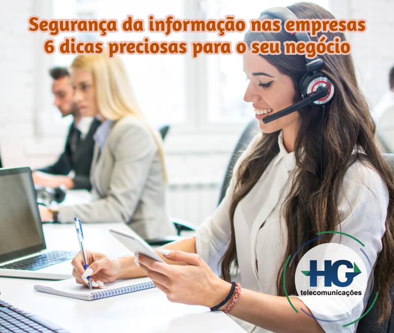 Segurança da informação nas empresas: 6 dicas preciosas para o seu negócio